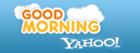 Good Morning Yahoo!